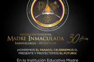 30 Años Institución Educativa Madre Inmaculada